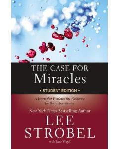 The Case For Miracles (Student Edition)