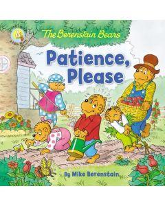 The Berenstain Bears: Patience, Please