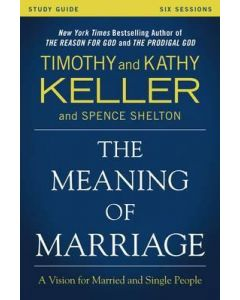 Meaning of Marriage, The Study Guide