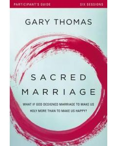 Sacred Marriage - Participant's Guide