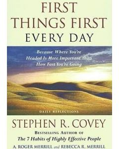 First Things First Everyday (Daily Reflections)