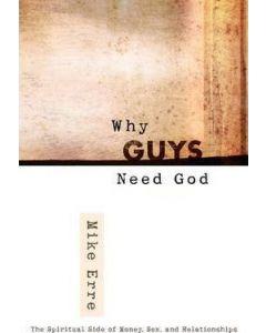 Why Guys Need God
