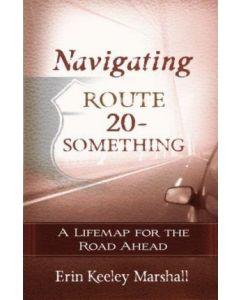 Navigating Route 20-Something