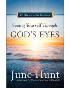 Seeing Yourself Through God's Eyes (Devotional)