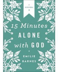 15 Minutes Alone with God Deluxe Edition