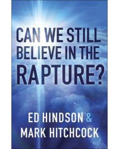 Can We Still Believe in the Rapture?