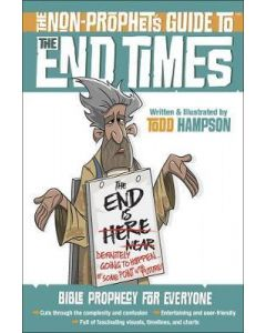 Non-Prophet's Guide to the End Times, The