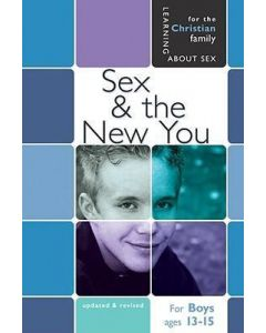 Sex And the New You (For Men ages 13-15)
