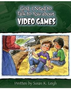 God, I Need to Talk to You About Video Games