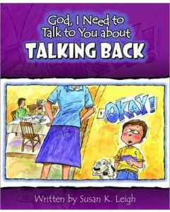 God, I Need to Talk to You About Talking Back