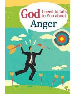 God, I Need to Talk to You about - Anger (Adult)