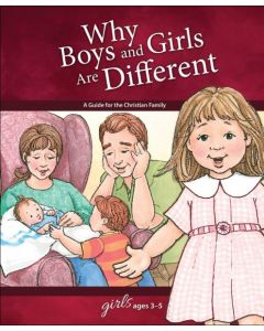 Why Boys and Girls are Different: For Girls Ages 3-5