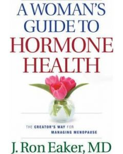 Woman's Guide To Hormone Health, A