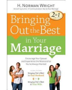 Bringing Out the Best in Your Marriage