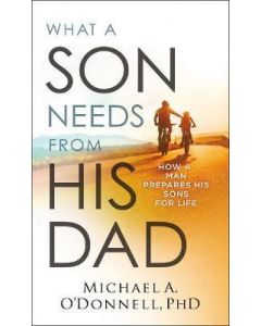 What a Son Needs from His Dad
