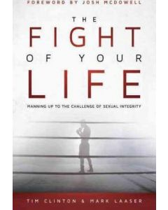 Fight of Your Life, The (Tim Clinton)