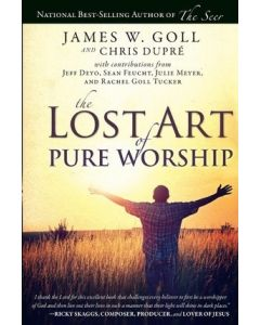 Lost Art Of Pure Worship, The