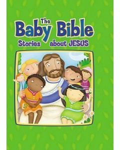 Baby Bible, The - Stories About Jesus
