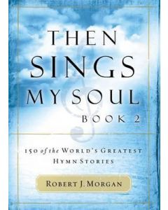 Then Sings My Soul: Book 2