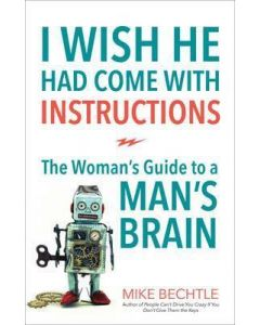 I Wish He Had Come with Instructions