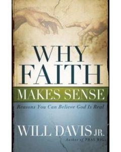 Why Faith Makes Sense?