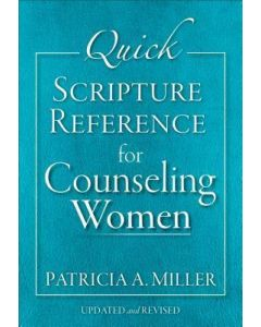 Quick Scripture Reference for Counseling Women - Updated & Revised