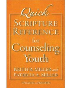 Quick Scripture Reference for Counseling Youth - Updated & Revised