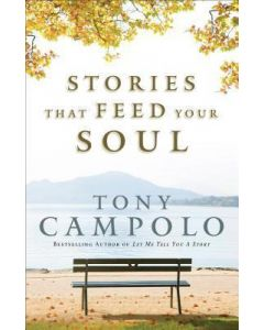 Stories That Feed Your Soul - Hardcover