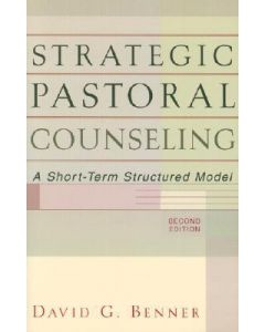 Strategic Pastoral Counseling (2nd Edition)