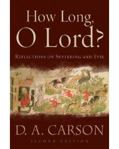 How Long, O Lord? (2nd Edn.)