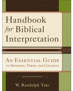 Handbook For Biblical Interpretation-2nd Edition