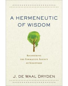 Hermeneutic of Wisdom, A