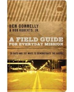 Field Guide to Everyday Mission, A