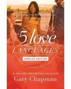 The 5 Love Languages (Singles Edition)