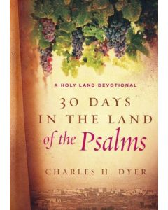 30 Days In The Land Of The Psalms