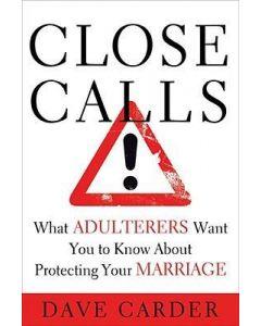 Close Calls!