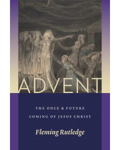 Advent: Once & Future Coming of Jesus Christ
