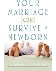 Your Marriage Can Survive a Newborn