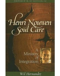 Henri Nouwen and Soul Care