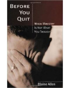 Before You Quit (When Ministry/not what U Think) *