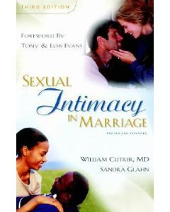 Sexual Intimacy in Marriage-3rd Edition *