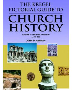 Kregel Pictorial Guide to Church History, The, Volume 2