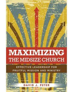 Maximizing The Midsize Church