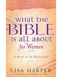 What The Bible Is All About For Women (66 Devotions)