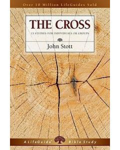 LifeGuide Bible Study - The Cross