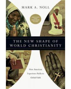 New Shape Of World Christianity