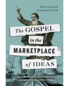 Gospel in the Marketplace of Ideas, The