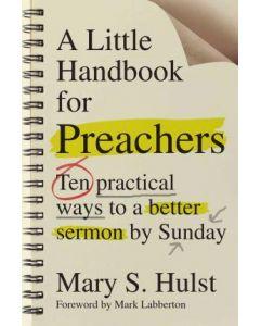 Little Handbook For Preachers, A