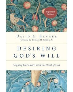 Desiring God's Will-Revised & Updated