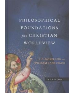 Philosophical Foundations for Christian Worldview